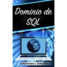 Dominio de SQL: La guía MasterClass para convertirse en un experto en SQL (Italian Edition)