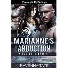 Marianne's Abduction (Voyeur Moon Book 3)