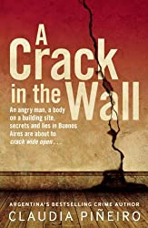 A Crack in the Wall by Claudia Pi?iro (2013-08-06)