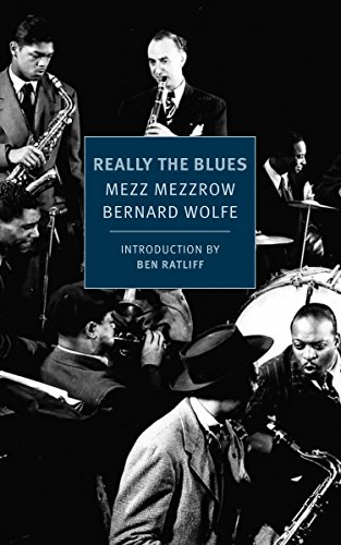 Really the Blues (New York Review Books Classics) (Rn-unterhaltung)