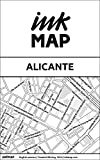 Alicante Inkmap - maps for eReaders, sightseeing, museums, going out, hotels (English) (English Edition)