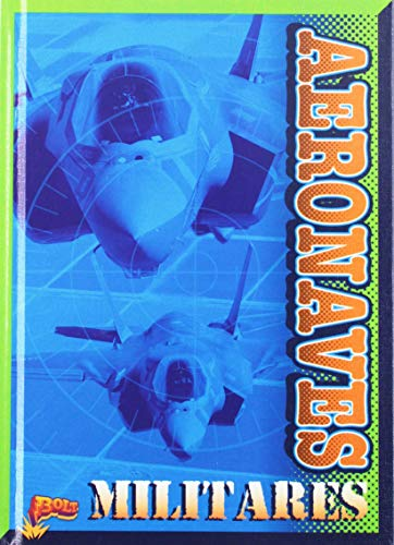Aeronaves Militares (Tecnología militar) por Julia Garstecki