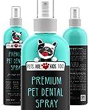 Pets Are Kids Too Spray Dental para Mascota (Ancho - 8 oz) para Eliminar el Mal Aliento de Perro y Mal Aliento de Gato (1 Botella)