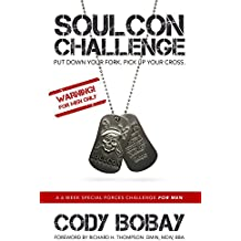SOULCON CHALLENGE: A 6 Week Special Forces Challenge for Men (English Edition)