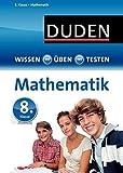 Wissen - Üben - Testen: Mathematik 8. Klasse - Wiebke Salzmann, Timo Witschaß