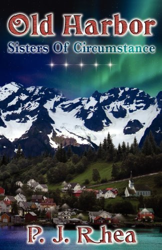 Old Harbor: Sisters of Circumstance