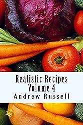 Realistic Recipes - Volume 4