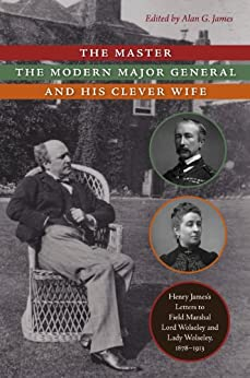 the master the modern major general and his clever wife henry james 39 s letters to field. Black Bedroom Furniture Sets. Home Design Ideas