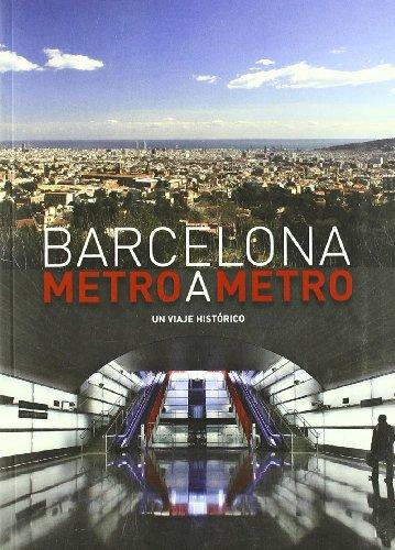 Barcelona metro a metro por Marta Torres Muñoz