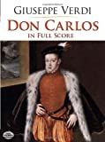Verdi Giuseppe Don Carlos In Full Score Opera Book (Dover Vocal Scores)