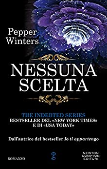 Nessuna scelta (The Indebted Series Vol. 3) di [Winters, Pepper]