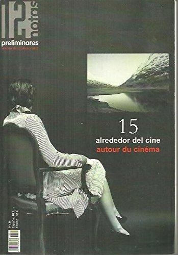 DOCE NOTAS PRELIMINARES. REVISTA DE MUSICA Y ARTE. N. 15. ALREDEDOR DEL CINE.