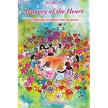Journey of the Heart: An Anthology of Spiritual Poetry by Women