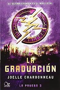 La graduación par Joelle Charbonneau