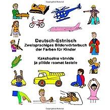 Deutsch-Estnisch Zweisprachiges Bilderwörterbuch der Farben für Kinder (FreeBilingualBooks.com)