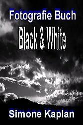 Fotografie Buch: Black & White: Spezial Edition