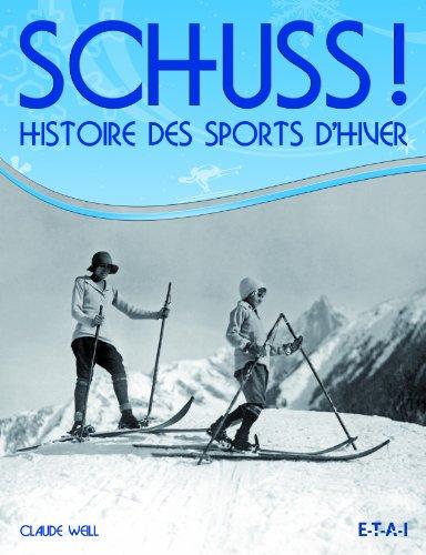 SCHUSS : Histoire des Sports d'Hiver