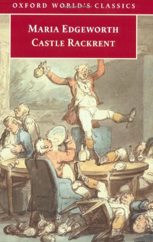 Castle Rackrent (Oxford World's Classics) por Varios Autores