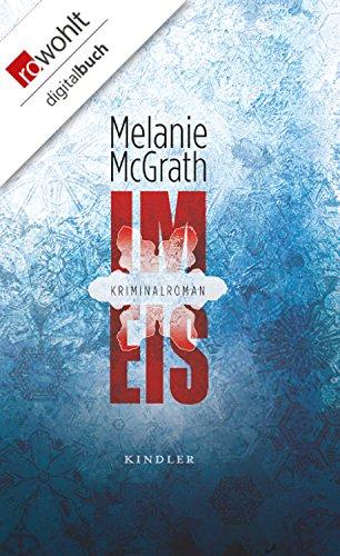 Im Eis (Edie Kiglatuk 1) (German Edition) eBook: Melanie McGrath ...