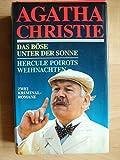 Das Böse unter der Sonne. Hercule Poirots Weihnachten. Zwei Kriminalromane.