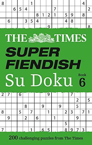The Times Super Fiendish Su Doku Book 6 por The Times Mind Games