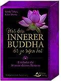 Was dein innerner Buddha dir zu sagen hat: Entdecke die Stimme deines Herzens - 44 Karten mit Anleitung