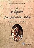 Predicación de San Antonio de Padua, La: Exposición sistemática (AGUA VIVA)
