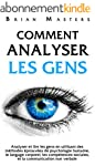 Comment analyser les gens: Analyser e...