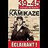 39-45 J'étais un Kamikaze: Les révélations d'un pilote de l'Armée de l'Air japonaise (39-45 Carnets de guerre)