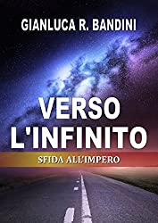 Verso l'Infinito (3): Sfida all'Impero