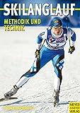 Skilanglauf. Methodik und Technik
