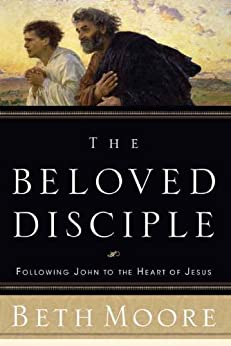 The Beloved Disciple by [Moore, Beth]