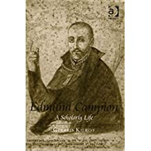 [(Edmund Campion : A Scholarly Life)] [By (author) Gerard Kilroy] published on (September, 2015)