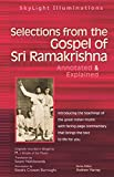 Selections from the Gospel of Sri Ramakrishna: Annotated & Explained: 0 (Skylight Illuminations)