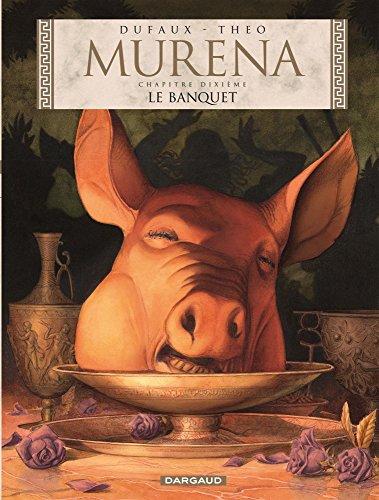 Murena, Tome 10 : Le banquet