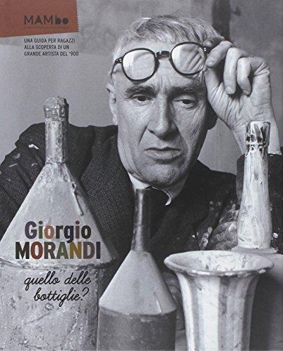 Giorgio Morandi. Quello delle bottiglie?