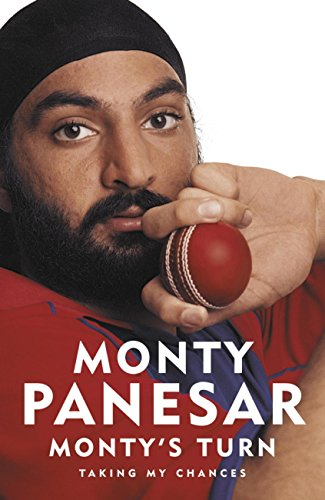 Monty's Turn: A story of sparkling ambition (English Edition) por Monty Panesar