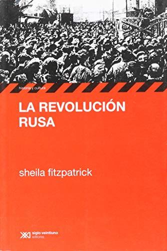 La revolución rusa (Historia y cultura) por Sheila Fitzpatrick