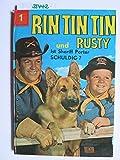 Rin Tin Tin und Rusty. Bd. 1. Ist Sheriff Porter schuldig?