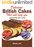 Delicious British cakes that will keep you yearning for more
