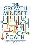 The Growth Mindset Coach: A Teacher's...