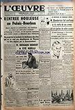 oeuvre l no 8865 du 10 01 1940 on mande de moscou les soviets sont decides a poursuivre la campagne de finlande jusqu a la victoire finale la victoire finale de qui ? rentre houleuse au palais bourbon un projet de loi tendant a la deche