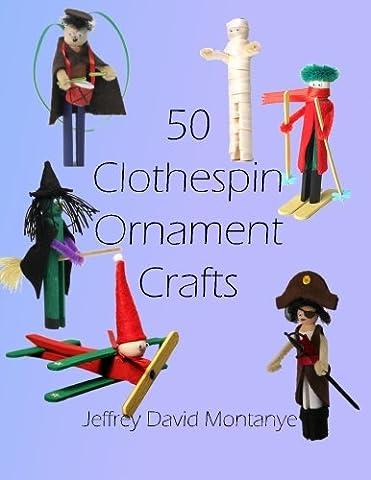 50 Clothespin Ornaments