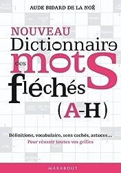Dictionnaire des mots fléchés vol. 1