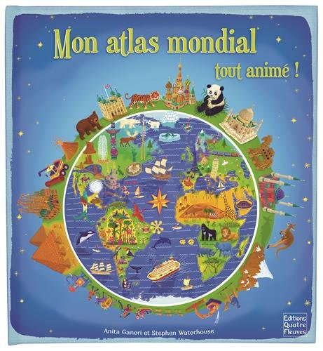 Mon atlas mondial tout animé !