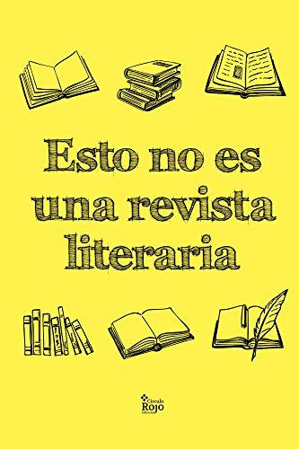 Esto no es una revista literaria por Víctor Gutiérrez-Sanz