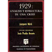 1929: Analisis y estructura de una crisis