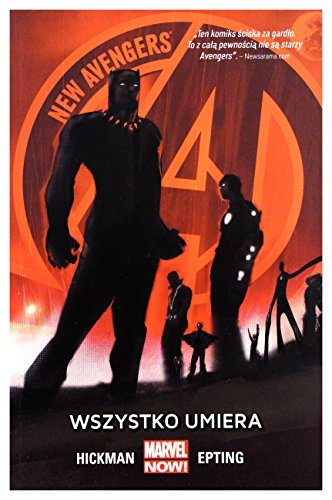 New Avengers: Wszystko umiera [KOMIKS]