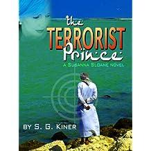 The Terrorist Prince (a Susanna Sloane novel Book 3)