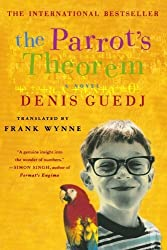 The Parrot's Theorem: A Novel by Denis Guedj (2002-10-04)